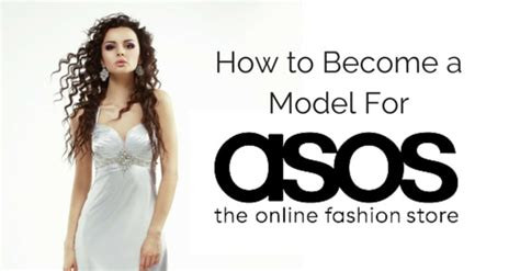 how to become a model model agency guide model advice how to apply become a model for asos complete guide
