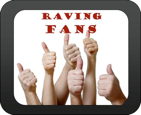 raving fans a turn your customers into raving fans