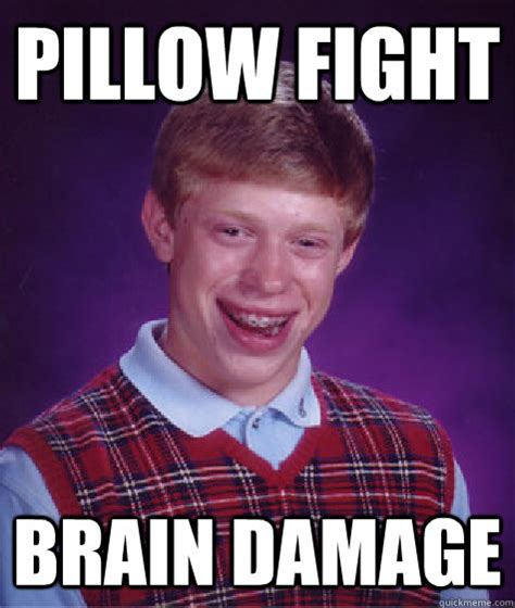 Pillow Fight Meme - pillow fight meme 28 images bad luck brian 50 years of