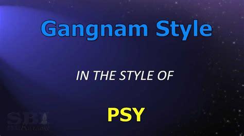 testo gangnam style gangnam style karaoke testo italiano