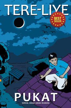 Sepaket Novel Tereliye 4 Buku resensi novel pukat tere liye serial anak anak mamak putra