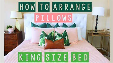 how to arrange pillows on king bed how to arrange pillows on a king size bed youtube