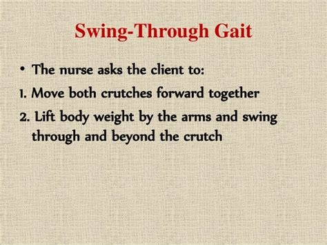 swing through gait ambulatory devices crutches walker cane