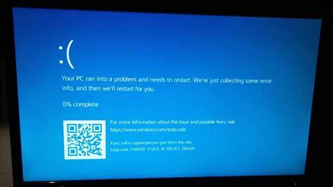 install windows 10 blue screen fix thread stuck in device driver bsod in windows 10