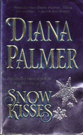 snowflake kisses books snow kisses by diana palmer reviews discussion