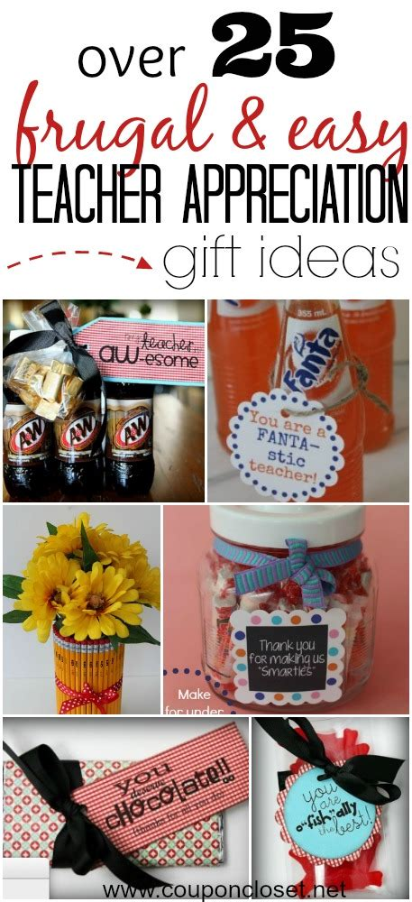 over 25 different frugal teacher appreciation gift ideas