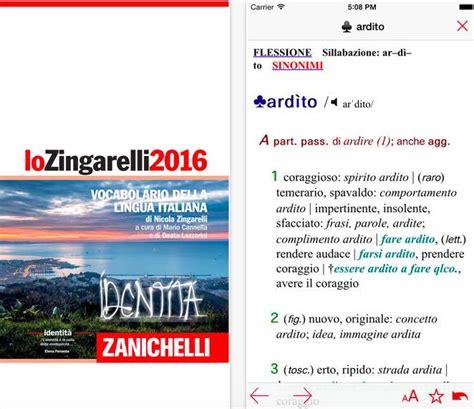 lo zingarelli 2018 vocabolario arriva su iphone e ipad lo zingarelli 2016 il vocabolario della lingua italiana iphone italia