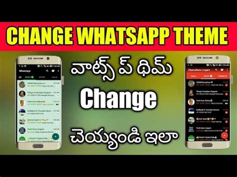 whatsapp default themes how to change whatsapp theme colour in telugu whatsapp
