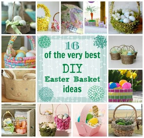 diy easter basket ideas 16 of the very best diy easter basket ideas the creek