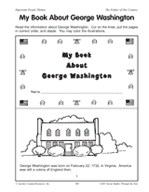 biography of george washington for first graders my book about george washington teachervision