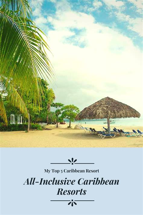 best caribbean all inclusive resorts all inclusive caribbean resorts pixiehoneymoons