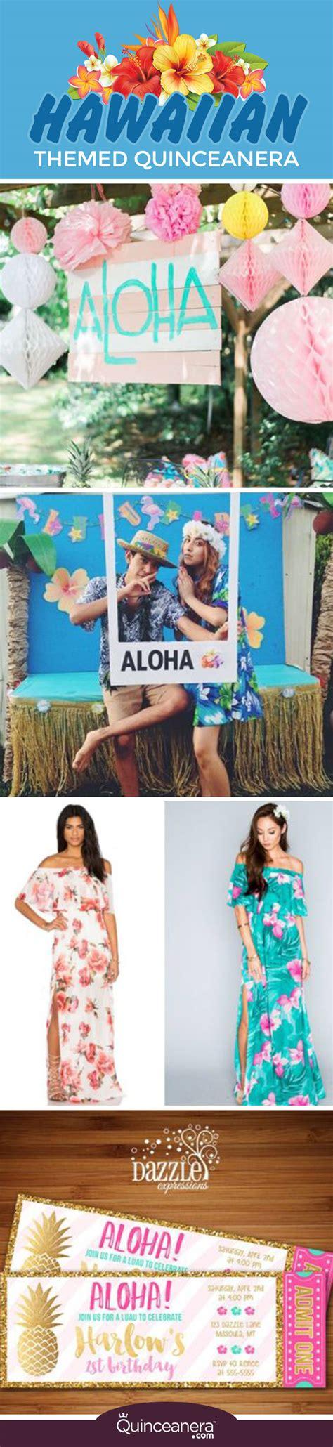 quinceanera themes hawaiian hawaiian themed quincea 241 era