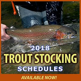 pa fish and boat commission trout stocked waters pa 2018 adult trout stocking schedules now available