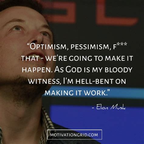 elon musk work like hell quote the 15 most remarkable elon musk quotes