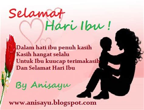 puisi cinta by anisayu puisi pantun ucapan selamat hari ibu terbaru