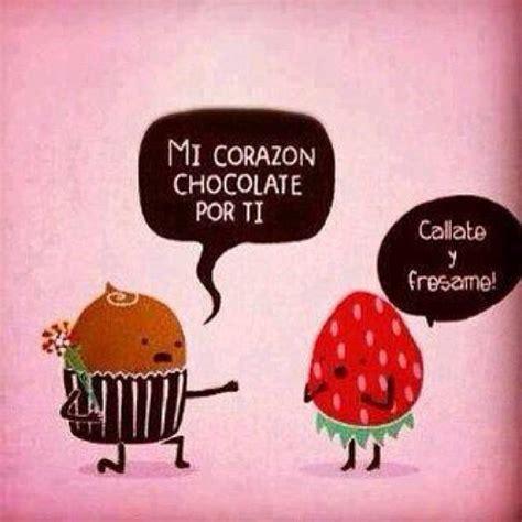 imagenes con frases fresas mensajes bonitos mi coraz 243 n chocolate por ti