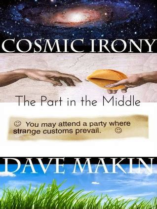cosmic in books cosmic irony part 2 by dave makin reviews discussion
