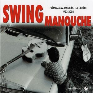 Swing Manouche 1933 2003 By Swing Manouche Gypsy Jazz