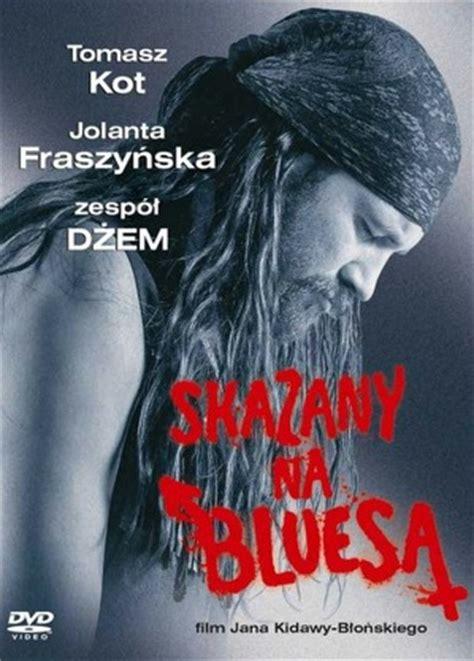 film thor cda pl skazany na bluesa 2005 cały film pl 720p wideo w cda pl