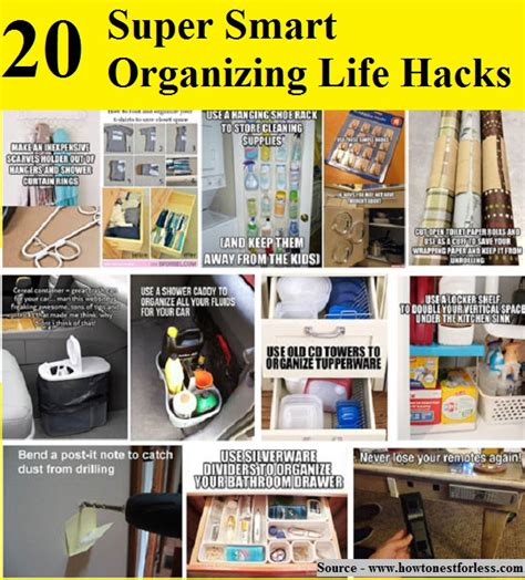 life hacks for home organization 20 super smart organizing life hacks home and life tips