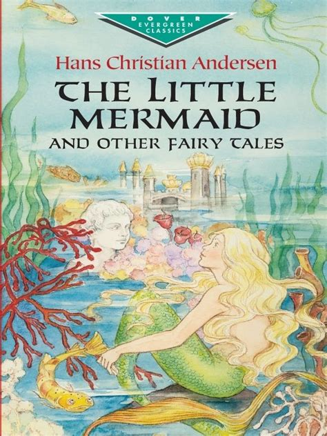 little mermaid and other the little mermaid and other fairy tales hans christian
