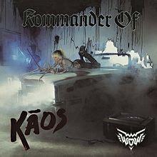 Kaos Legends Never Die songs in the attic wendy o williams wow kommander of