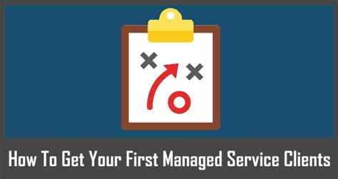how to get your to be a service how to get your managed service clients acrbo