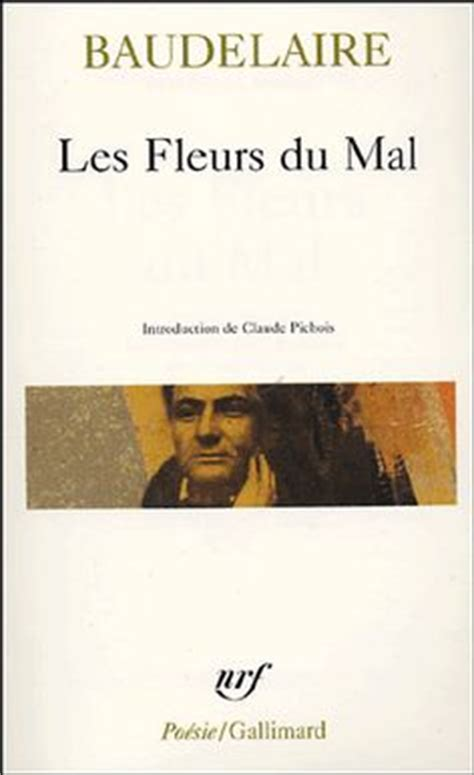 libro les fleurs du mal 1000 images about charles baudelaire on the flowers of evil essayist and poet