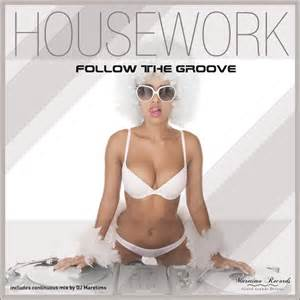 groove house music follow the groove deep house music by housework on mp3 wav flac aiff alac at juno