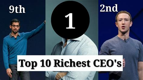 top 10 richest ceo s in the world