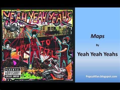 yeah yeah yeahs maps lyrics youtube