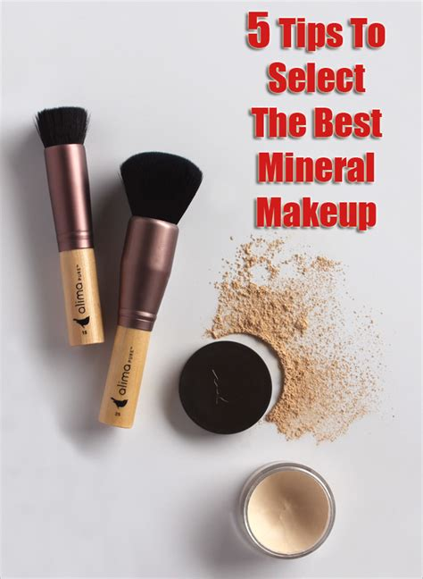the best mineral makeup 5 tips to select the best mineral makeup