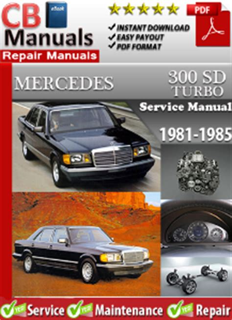 what is the best auto repair manual 1985 ford bronco ii free book repair manuals mercedes 300sd turbo 1981 1985 service repair manual ebooks automotive