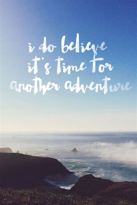 Adventure And Explore 17 best adventure quotes on travel quotes