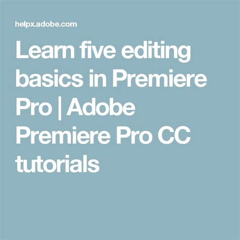 adobe premiere pro editing tips the 25 best ideas about adobe premiere pro on pinterest