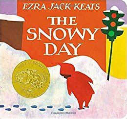 any given snow day books the snowy day board book ezra keats 9780670867332