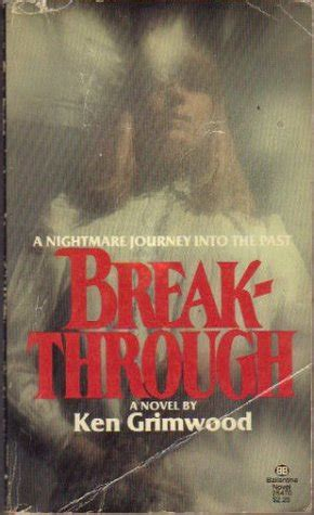 breakthrough books breakthrough by ken grimwood reviews discussion