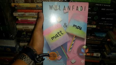 Matt Mou Wulanfadi By Ad Bookstore jual paket 3 novel r a dan matt mou by