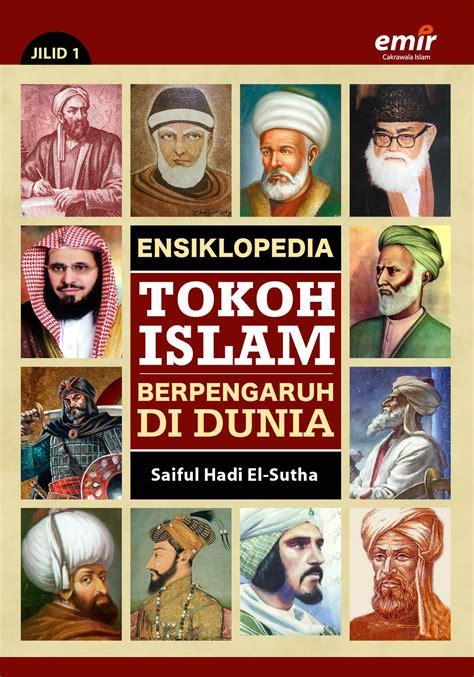 Politik Islam Sejarah Dan Pemikiran Muslim Mufti ensiklopedia tokoh islam berpengaruh di dunia jilid 1 emir