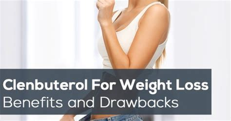 The Dope On Clenbuterol And Weight Loss by Clenbuterol For Weight Loss How It Works Benefits And
