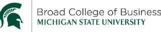 Michigan State Broad Mba Ranking by Eli Broad College Of Business Of