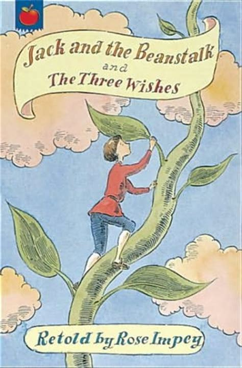the beanstalk picture book and the beanstalk the three wishes by impey