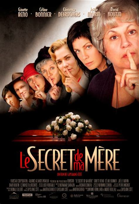 film streaming quebecois secret de ma m 232 re le film de ghyslaine c 244 t 233 films du