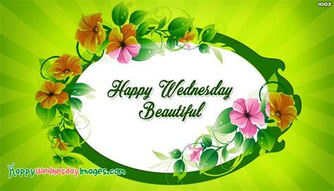 happy wednesday beautiful  happywednesdayimagescom