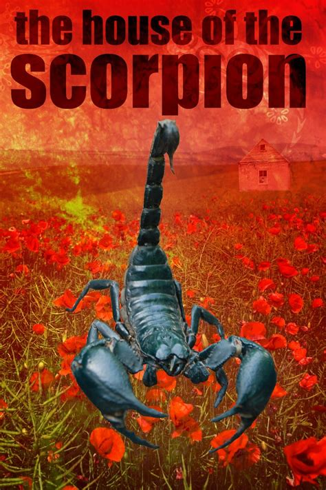 house of the scorpion the house of the scorpion by wendigogirl on deviantart