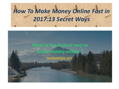 How To Make Money Online Fast - how to make money online fast