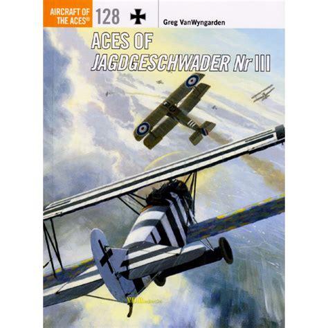 libro aces of jagdgeschwader nr aces of jagdgeschwader nr iii vanwyngarden ace nr 128 vdmedien24 de