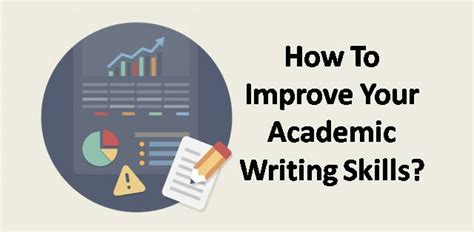 How To Get In Rbi After Mba by How To Improve Your Academic Writing Skills College