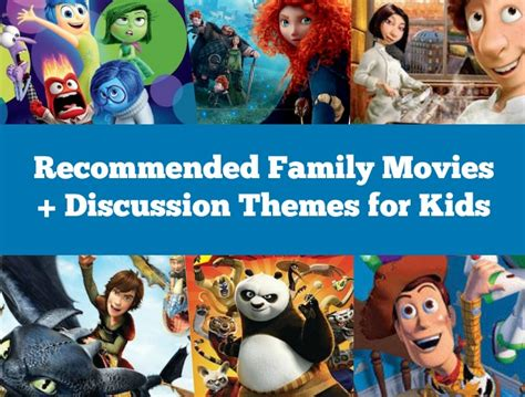 theme movies list 6 family movies with discussion themes for kids moments