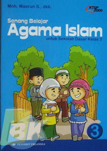 Mandiri Agama Islam Jilid 4 Ktsp bukukita senang belajar agama islam jl 3 ktsp 1